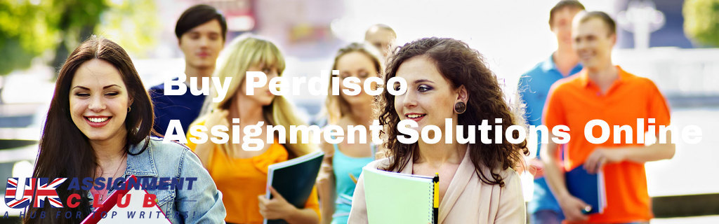 Buy Perdisco Assignment Solutions Online