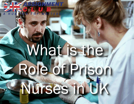 What is the Role of Prison Nurses in UK