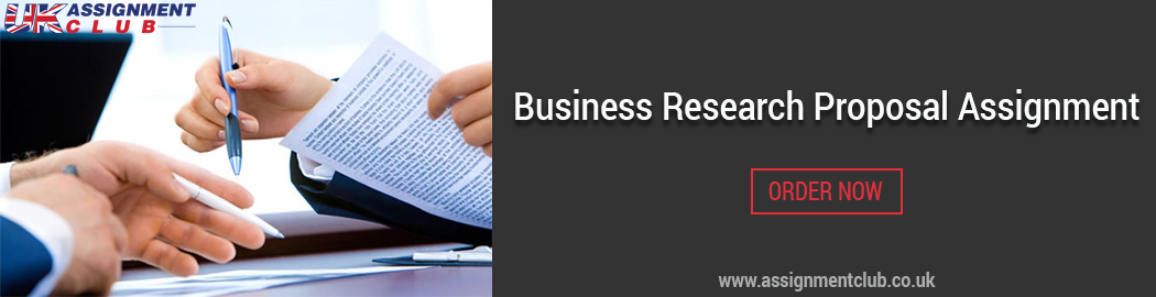 Buy Business Research Proposal Assignments