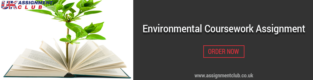 Buy Environmental Coursework Assignment