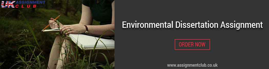 Buy Environmental Dissertation Assignment