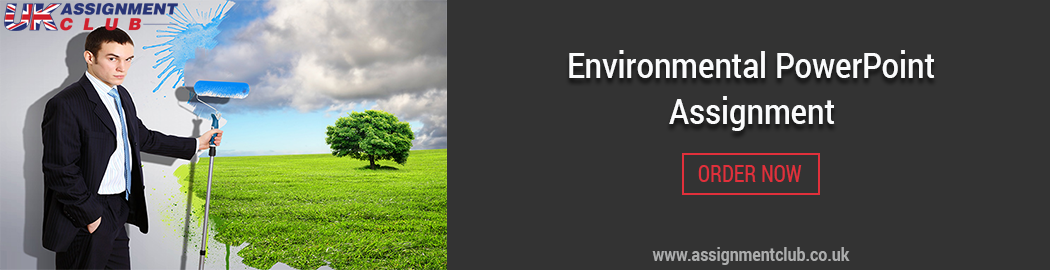 Buy Environmental PowerPoint Assignment