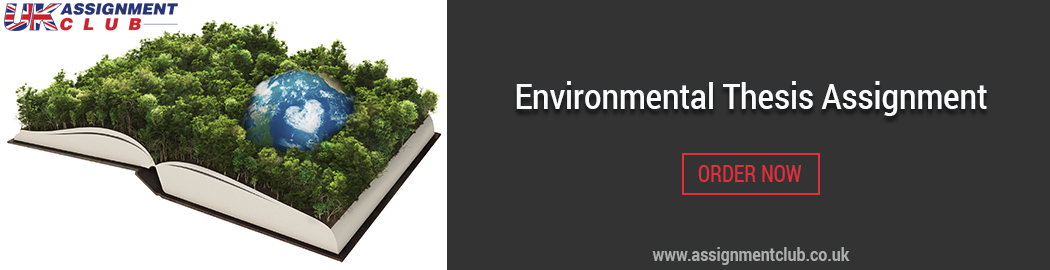 Buy Environmental Thesis Assignment