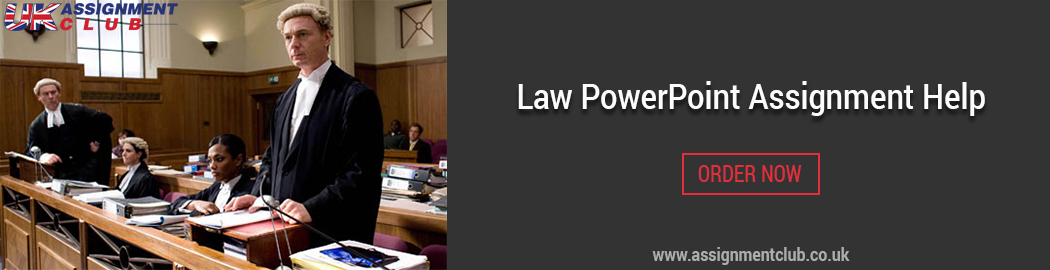 Buy Law PowerPoint Assignment Help