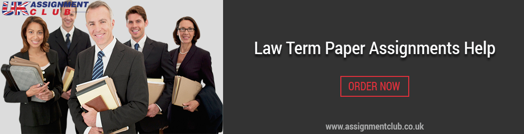 Buy Law term paper Assignment Help