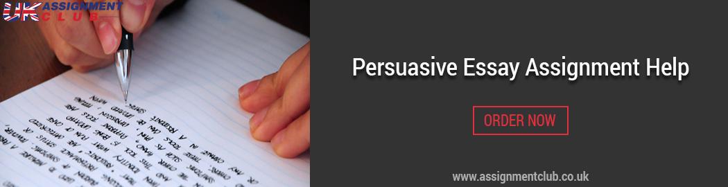 Persuasive essay assignment