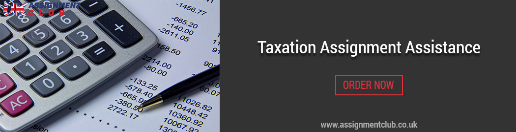 Buy Taxation Assignment Writing Assistance